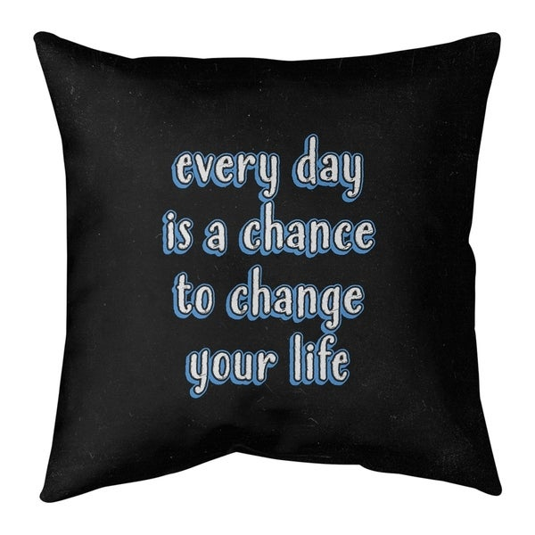 Quotes Change Your Life Quote Chalkboard Style Pillow-Spun Polyester