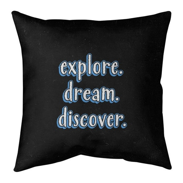 Quotes Explore Dream Discover Quote Chalkboard Style Pillow (Indoor/Outdoor)