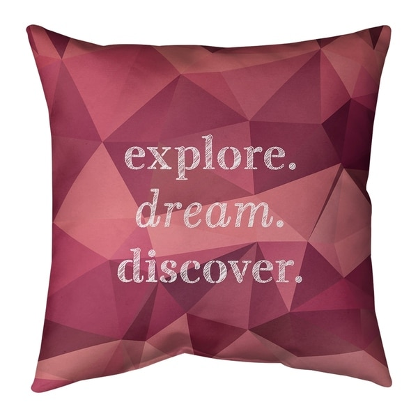 Quotes Faux Gemstone Explore Dream Discover Quote Pillow (Indoor/Outdoor)