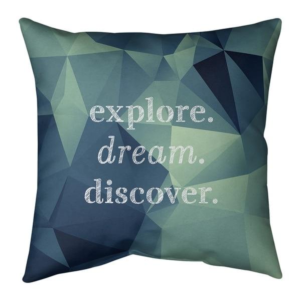 Quotes Faux Gemstone Explore Dream Discover Quote Pillow (Indoor/Outdoor)