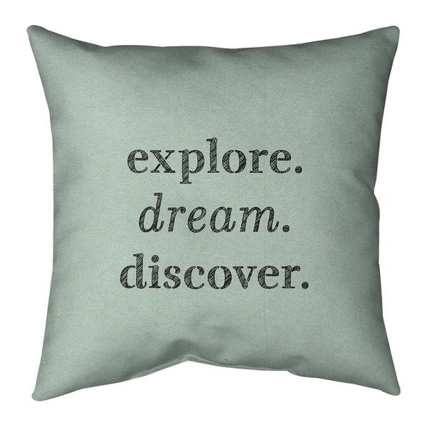 Quotes Handwritten Explore Dream Discover Quote Pillow (Indoor/Outdoor)