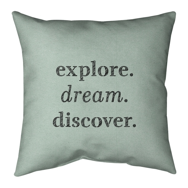 Quotes Handwritten Explore Dream Discover Quote Pillow (w/Rmv Insert)-Spun Poly