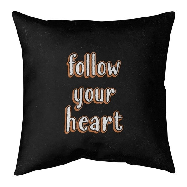Quotes Follow Your Heart Quote Chalkboard Style Pillow (Indoor/Outdoor)