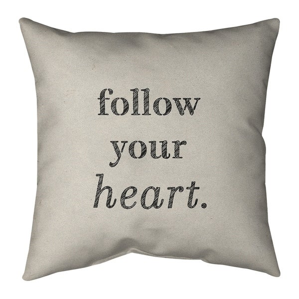 Quotes Handwritten Follow Your Heart Quote Pillow (Indoor/Outdoor)