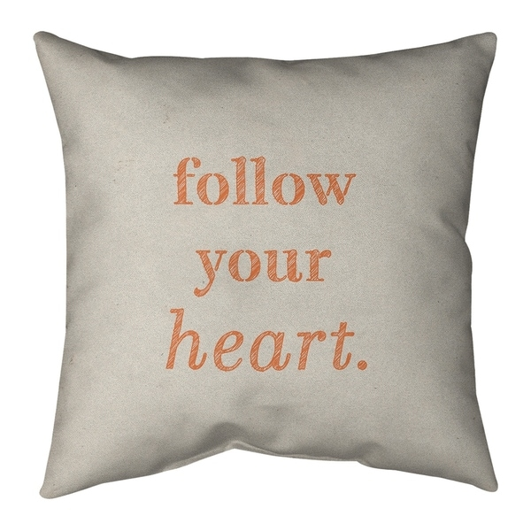 Quotes Handwritten Follow Your Heart Quote Pillow (w/Rmv Insert)-Spun Poly