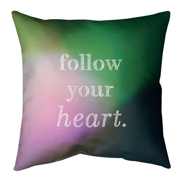 Quotes Multicolor Background Follow Your Heart Quote Pillow (Indoor/Outdoor)