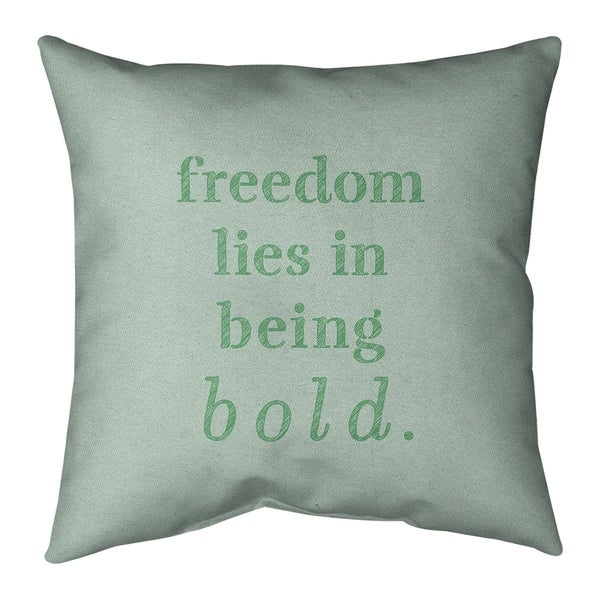 Quotes Handwritten Be Bold Inspirational Quote Pillow (w/Rmv Insert)-Spun Poly