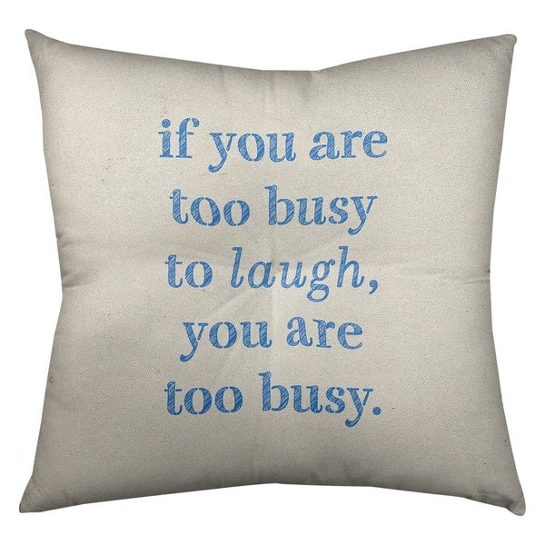 Quotes Handwritten Make Time for Laughter Quote Floor Pillow - Square Tufted