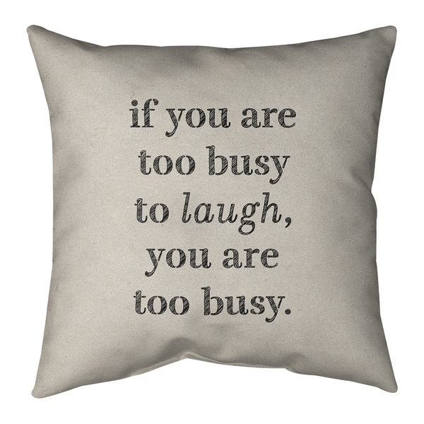 Quotes Handwritten Make Time for Laughter Quote Pillow (Indoor/Outdoor)