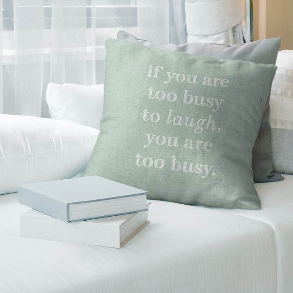 Quotes Handwritten Make Time For Laughter Quote Pillow Indoor Outdoor Overstock 30309700
