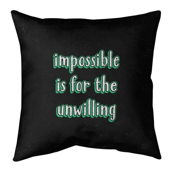 Quotes Impossible Quote Chalkboard Style Pillow (Indoor/Outdoor)
