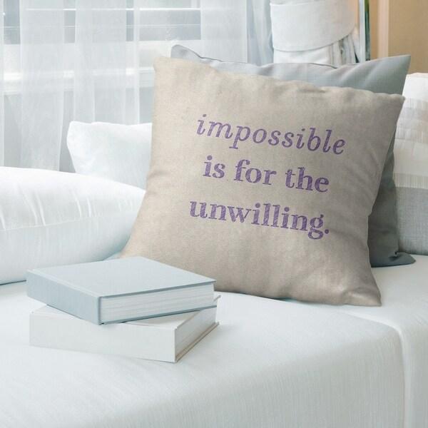 Quotes Handwritten Impossible Quote Pillow (Indoor/Outdoor)