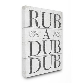 Stupell Industries Rub A Dub Dub Typography Planked Look, Proudly Made in USA - 36 x 48