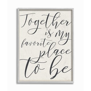 Stupell Industries Together - My Favorite Place To Be Grey Framed, 11 x 14, Proudly Made in USA - 11 x 14