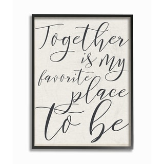 Stupell Industries Together - My Favorite Place To Be Black Framed, 24 x 30, Proudly Made in USA - 24 x 30