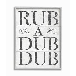 Stupell Industries Rub A Dub Dub Typography Planked Look Grey Framed, 11 x 14, Proudly Made in USA - 11 x 14