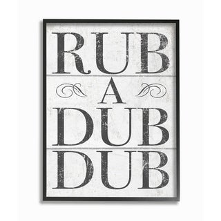 Stupell Industries Rub A Dub Dub Typography Planked Look Black Framed, 24 x 30, Proudly Made in USA - 24 x 30
