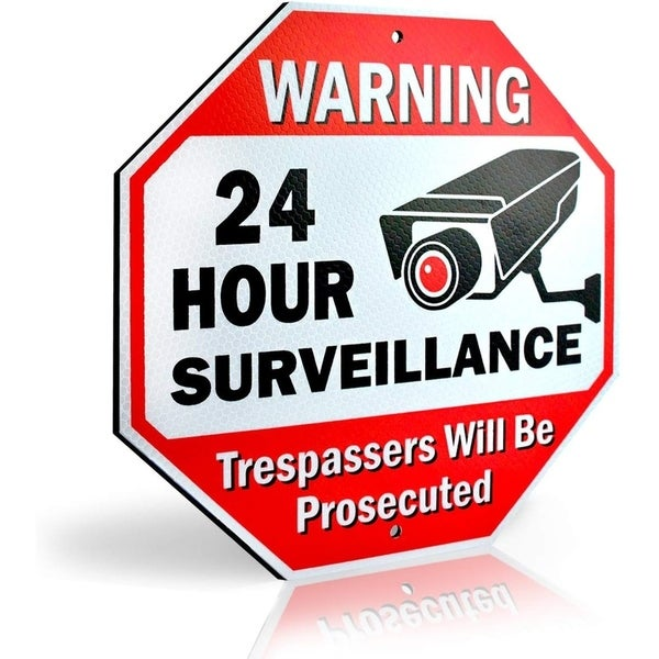 Reflective Warning 24 Hour Surveillance No Trespassing Metal Sign