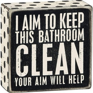 "I Aim to Keep This Bathroom Clean Wood Box Sign 4"" x 4"""