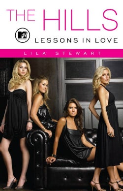 The Hills: Lessons in Love (Paperback)
