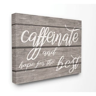 Stupell Industries Caffeinate And Hope For The Best Funny Family Office Word Design Canvas Wall Art