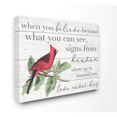 Stupell Industries Believe Love Never Dies Inspirational Cardinal Bird Word Design Canvas Wall Art