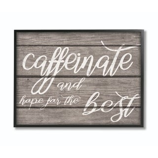 Stupell Industries Caffeinate And Hope For The Best Funny Family Office Word Design Framed Wall Art