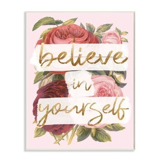 Stupell Industries Believe In Yourself Pink Gold Rose Word Design Wood Wall Art