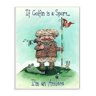 Link to Stupell Industries I'm an Athlete Funny Golf Cartoon Sports Design Wood Wall Art Similar Items in Canvas Art