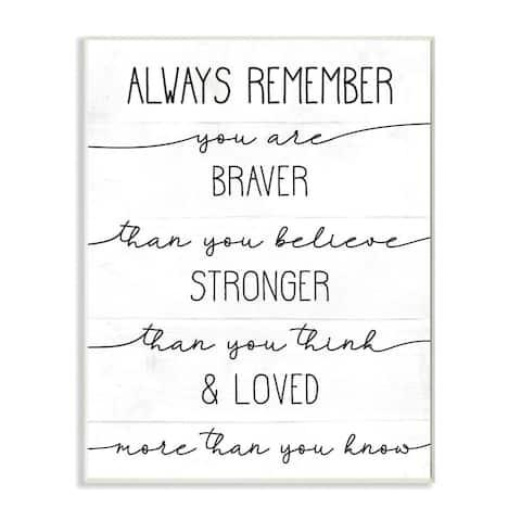 Stupell Industries Braver Stronger Loved Family Inspirational Word Design Wood Wall Art