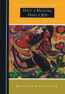 Days of Healing, Days of Joy: Daily Meditations for Adult Children (Paperback)