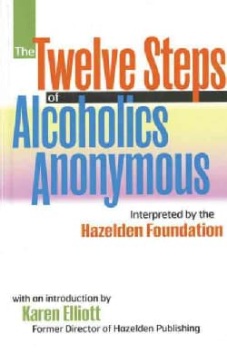 The Twelve Steps of Alcoholics Anonymous (Paperback)