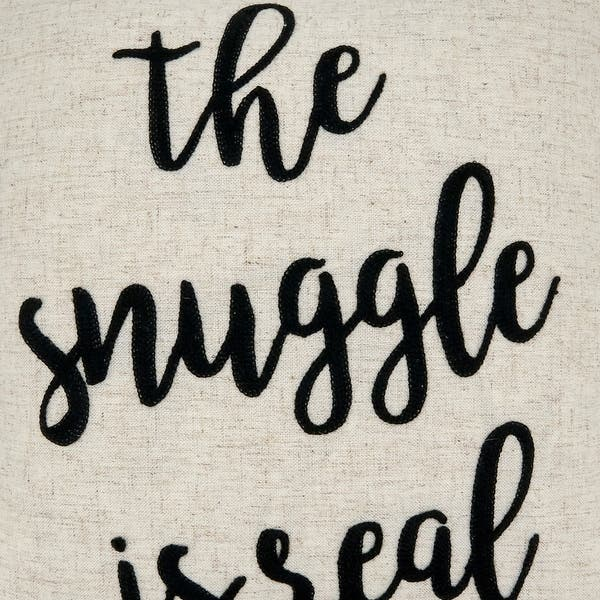 Shop Embroidered The Snuggle Is Real Pillow On Sale Overstock 30859744