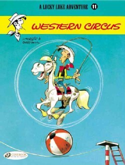 A Lucky Luke Adventure 11: Western Circus (Paperback)