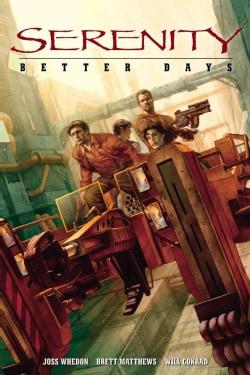 Serenity 2: Better Days (Paperback)