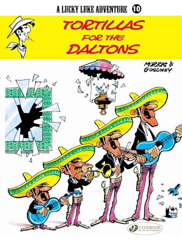 A Lucky Luke Adventure 10: Tortillas for the Daltons (Paperback)