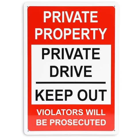 """Private Property, Private Drive Rust Free Sign 10"""" x 14"""" for Indoor & Outdoor Use"""
