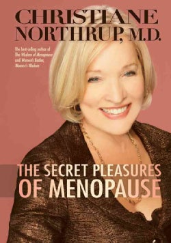 The Secret Pleasures of Menopause (Hardcover)