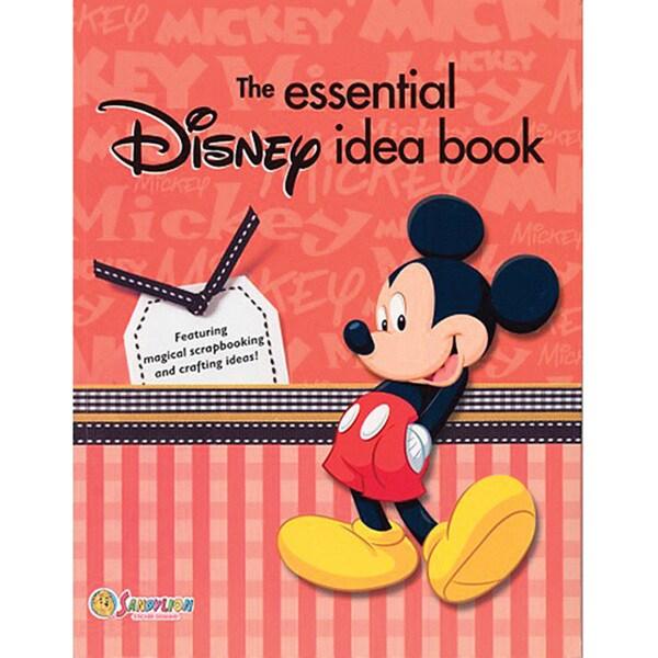 The Essential Disney Idea Book