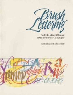 Brush Lettering: An Instructional Manual of Western Brush Calligraphy (Paperback)
