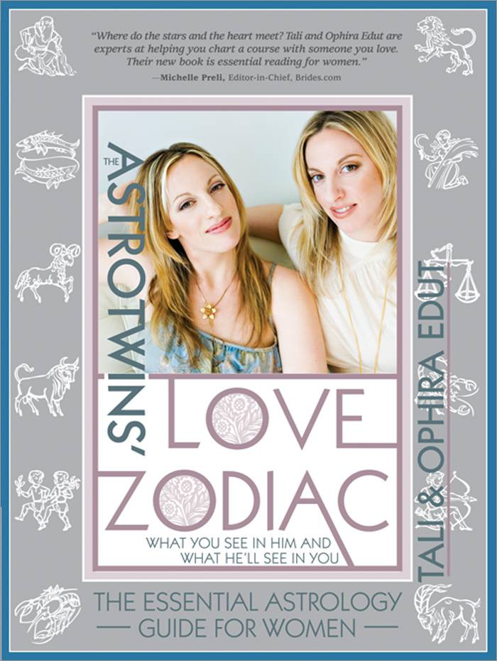 The Astrotwins' Love Zodiac: The Essential Astrology Guide for Women (Paperback)