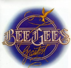 BEE GEES - GREATEST: 2007 EDITION