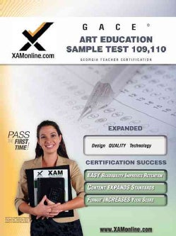Gace Art Education Sample Test 109, 110: Teacher Certification Exam (Paperback)