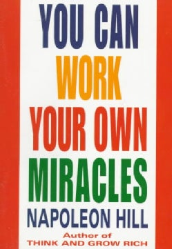 You Can Work Your Own Miracles (Paperback)