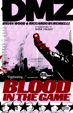 Dmz 6: Blood in the Game (Paperback)