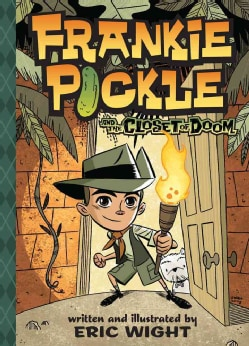Frankie Pickle and the Closet of Doom (Hardcover)