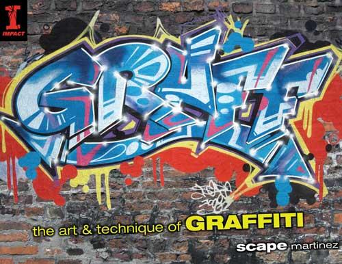 GRAFF: The Art & Technique of Graffiti (Paperback)