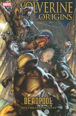 Wolverine Origins 5: Deadpool (Paperback)