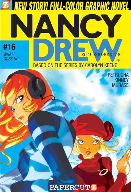 Nancy Drew Girl Detective 16: What Goes Up. . . (Paperback)