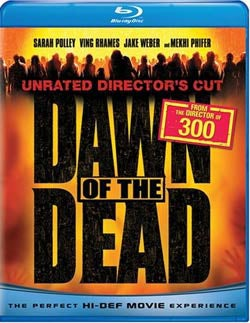 Dawn of the Dead Unrated (Director's Cut) (Blu-ray Disc)